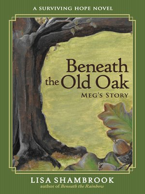 cover image of Beneath the Old Oak
