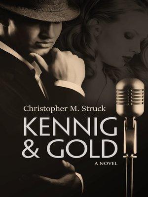 cover image of Kennig & Gold