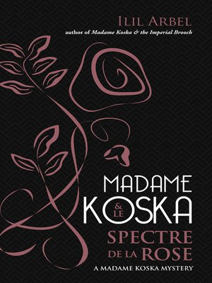 cover image of Madame Koska and Le Spectre de la Rose