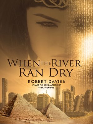 cover image of When the River Ran Dry