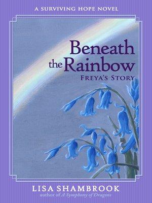 cover image of Beneath the Rainbow