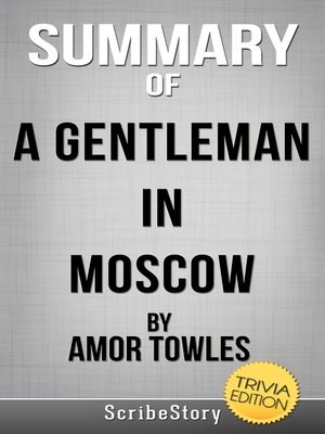 cover image of Summary of a Gentleman in Moscow by Amor Towles