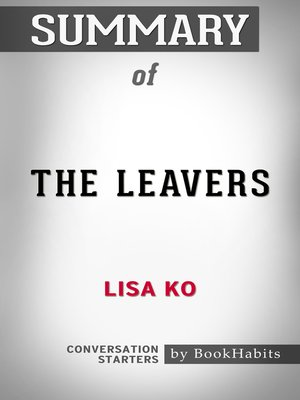 cover image of Summary of the Leavers by Lisa Ko