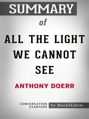 cover image of Summary of All the Light We Cannot See by Anthony Doerr