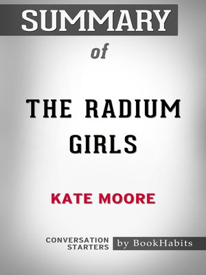cover image of Summary of the Radium Girls by Kate Moore
