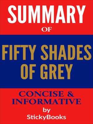 """cover image of Summary of """"50 Shades of Grey"""" by E.L James--Concise & Informative Summary--StickyBooks"""