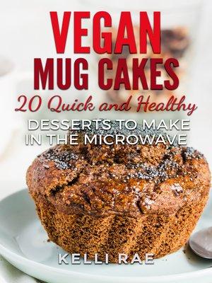 cover image of Vegan Mug Cakes