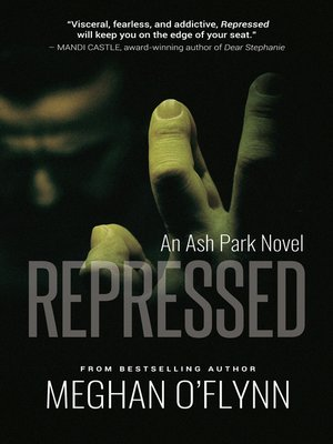 cover image of Repressed- an Ash Park Novel