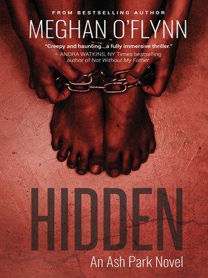 cover image of Hidden- an Ash Park Novel