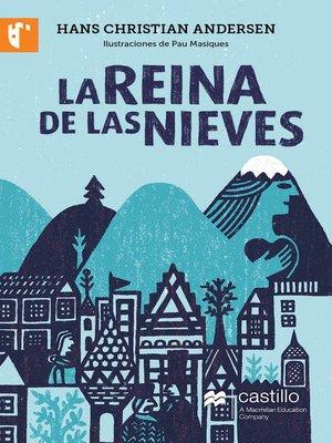 cover image of La Reina de la Nieves