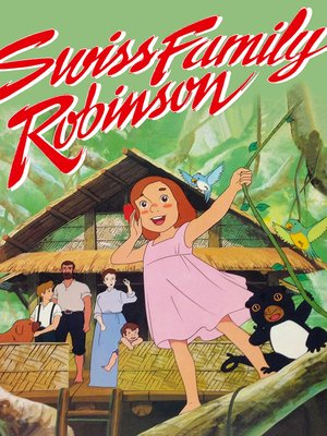 cover image of Swiss Family Robinson, Season 1, Episode 4