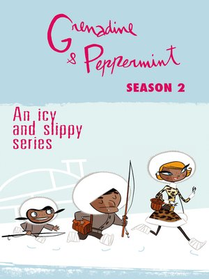 cover image of Grenadine and Peppermint, Season 2, Episode 8