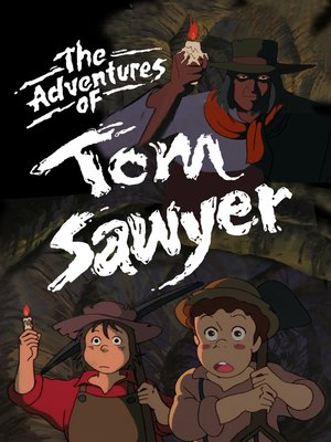 cover image of The Adventures of Tom Sawyer, Season 4, Episode 10