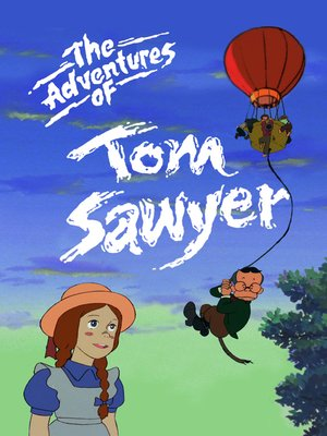 cover image of The Adventures of Tom Sawyer, Season 3, Episode 10