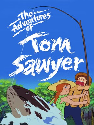cover image of The Adventures of Tom Sawyer, Season 2, Episode 10