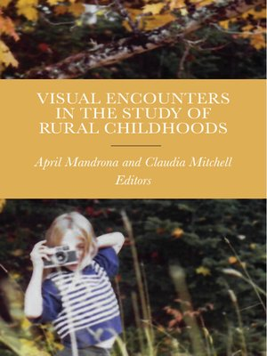 cover image of Visual Encounters in the Study of Rural Childhoods