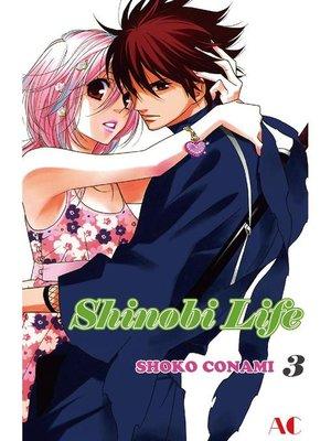 cover image of Shinobi Life, Volume 3