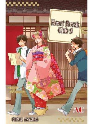 cover image of Heart Break Club, Volume 9
