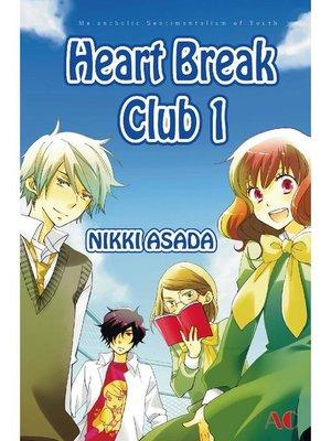 cover image of Heart Break Club, Volume 1