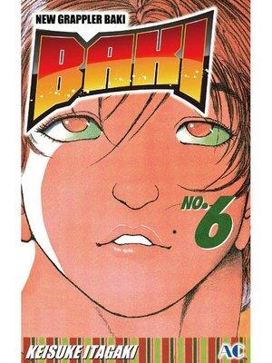 cover image of BAKI, Volume 6
