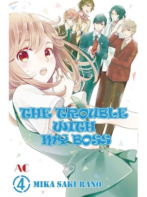 cover image of THE TROUBLE WITH MY BOSS, Volume 4