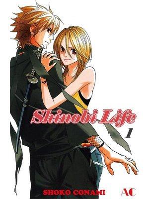 cover image of Shinobi Life, Volume 1