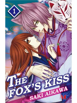 cover image of THE FOX'S KISS, Volume 1