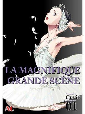 cover image of The Magnificent Grand Scene, Volume 1