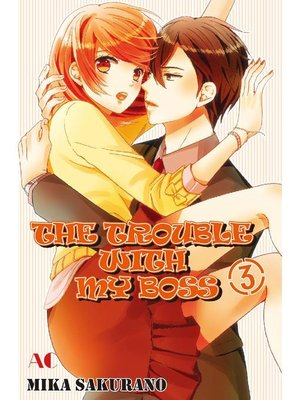 cover image of THE TROUBLE WITH MY BOSS