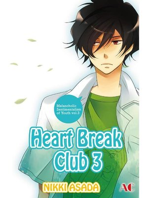 cover image of Heart Break Club, Volume 3