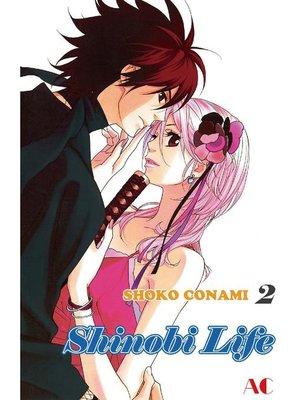cover image of Shinobi Life, Volume 2