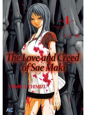 cover image of The Love and Creed of Sae Maki