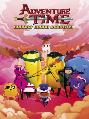 cover image of Adventure Time: Banana Guard Academy