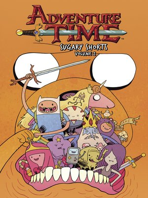 cover image of Adventure Time (2012): Sugary Shorts, Volume 2
