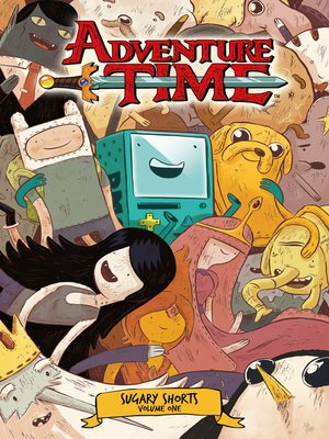 cover image of Adventure Time (2012): Sugary Shorts, Volume 1