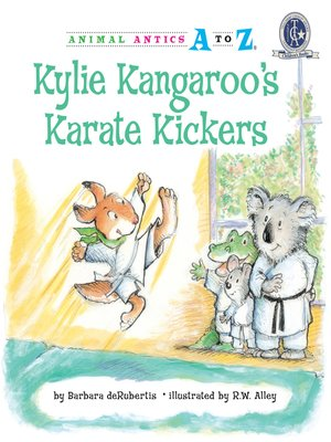 cover image of Kylie Kangaroo's Karate Kickers