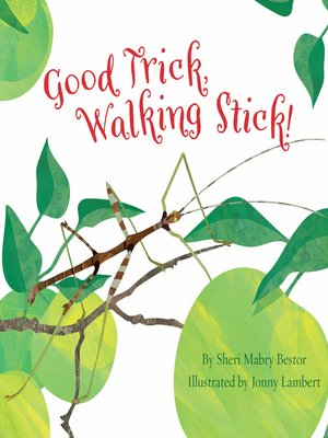 cover image of Good Trick, Walking Stick!