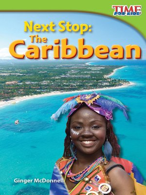 cover image of Next Stop: The Caribbean