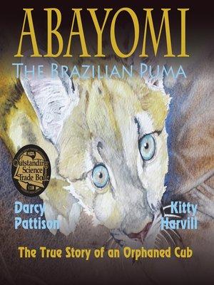 cover image of Abayomi, the Brazilian Puma