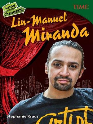 cover image of Game Changers: Lin-Manuel Miranda