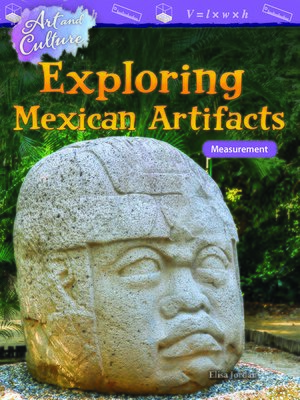 cover image of Art and Culture: Exploring Mexican Artifacts: Measurement