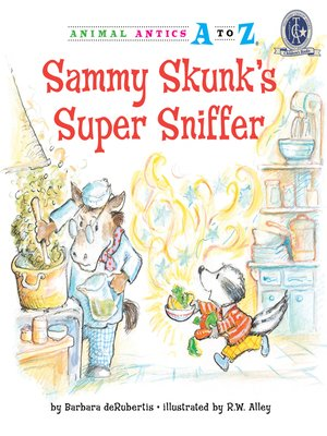 cover image of Sammy Skunk's Super Sniffer
