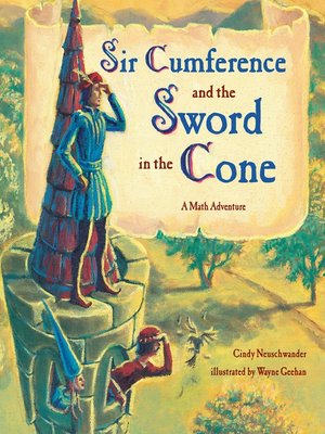 cover image of Sir Cumference and the Sword in the Cone