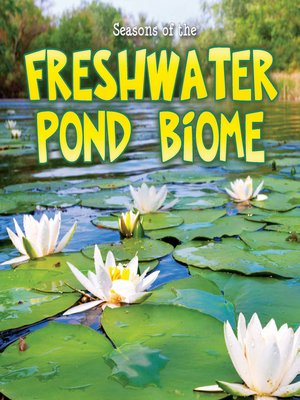 cover image of Seasons of the Freshwater Pond Biome