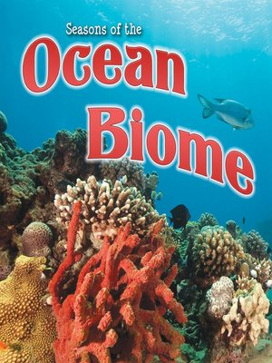cover image of Seasons of the Ocean Biome