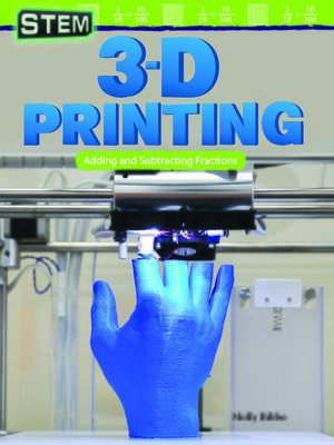 cover image of STEM: 3-D Printing: Adding and Subtracting Fractions