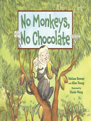 cover image of No Monkeys, No Chocolate