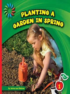 cover image of Planting a Garden in Spring