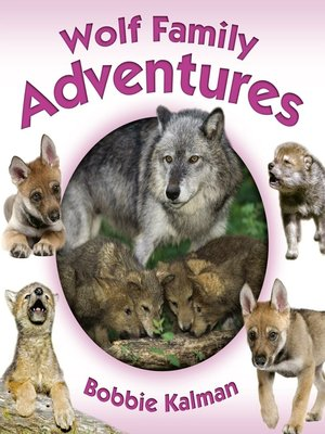 cover image of Wolf Family Adventures