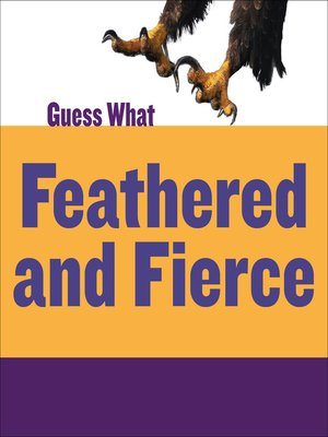 cover image of Feathered and Fierce: Bald Eagle